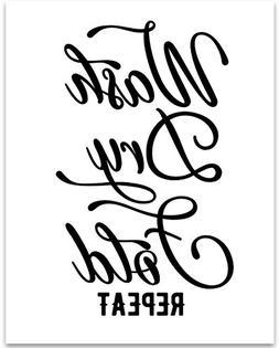 Wash Dry Fold Repeat - 11x14 Unframed Typography Art Print -